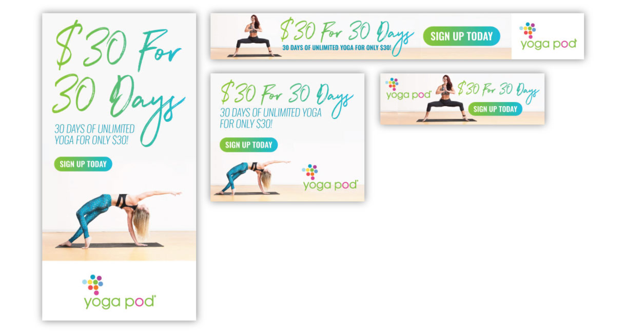 An assortment of banner ads from the Yoga Pod $30 for 30 days campaign